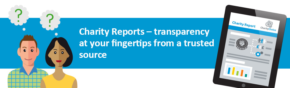 Charity Reports - transparency at your fingertips from a trusted source