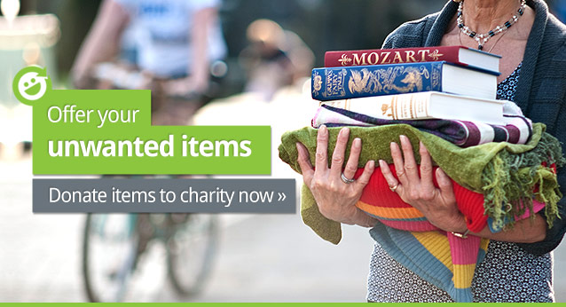 Offer your unwanted items. Donate items to charity now