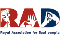Royal Association for Deaf People (RAD)